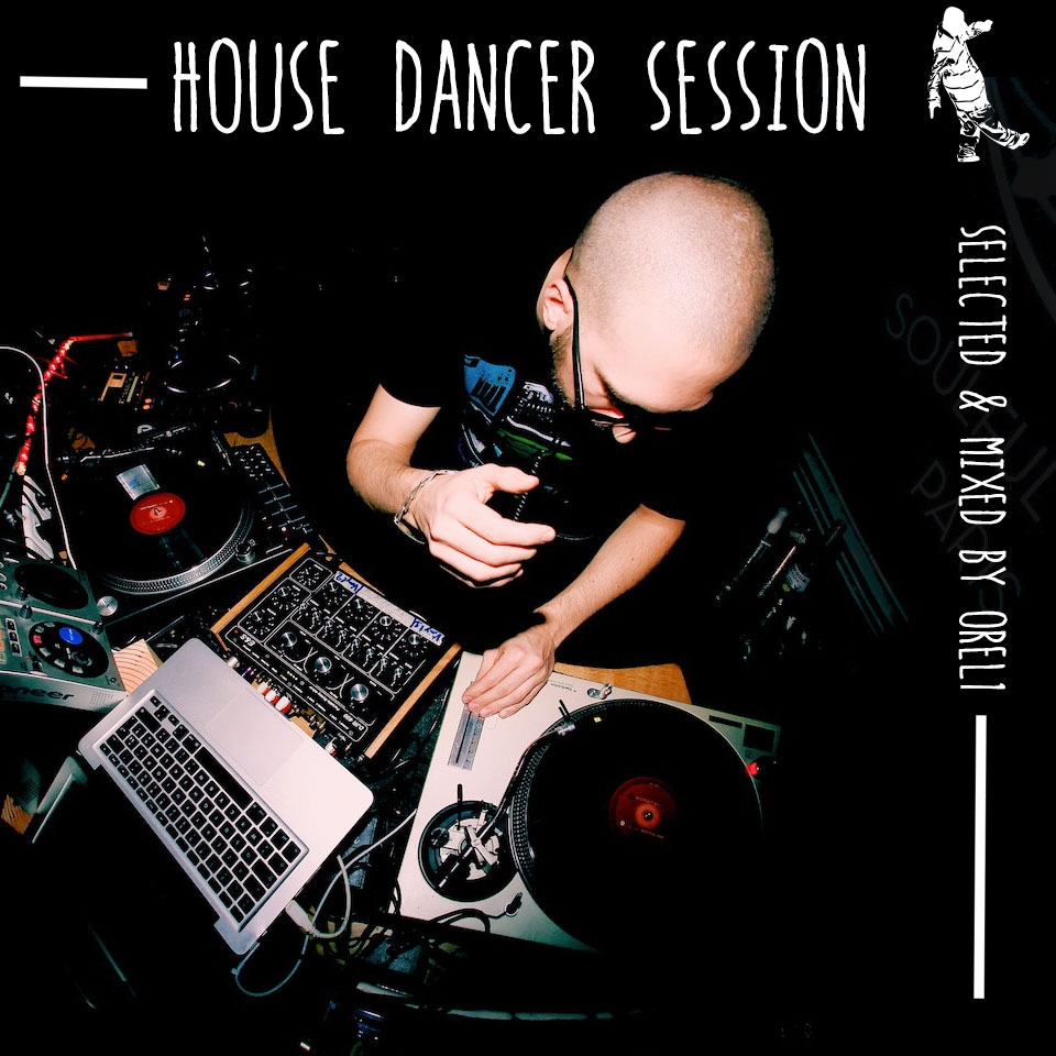 House Dancer Session